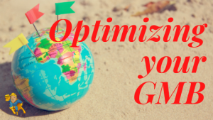 Optimizing your gmb