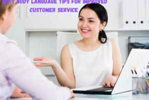 8 Body Language Tips That Can Make or Break Your Customer Service